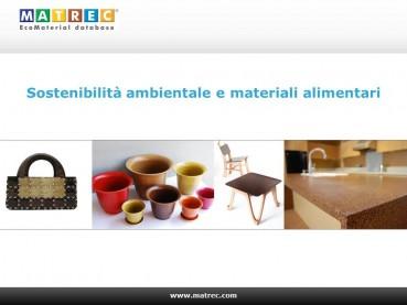 "Nuovi materiali ""alimentari"""