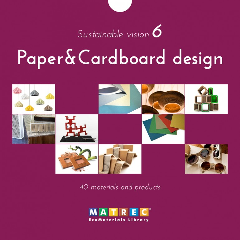 Sustainable Vision: Paper and Cardboard design