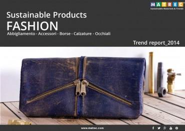 Sustainable: Sustainable Products: FASHION 2014
