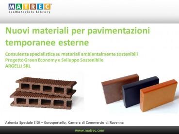Nuovi materiali per pavimentazioni temporanee esterne