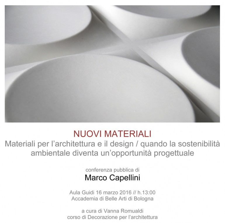 (Italiano) Nuovi materiali per l'architettura e il design, quando la sostenibilità ambientale diventa un'opportunità progettuale