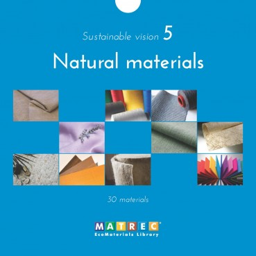 Sustainable vision: Natural materials