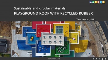 Sustainable: CIRCULAR MATERIALS: PLAYGROUND ROOF WITH RECYCLED RUBBER