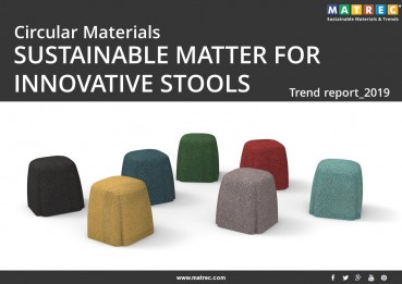 Sustainable: Circular materials: sustainable matter for innovative stools