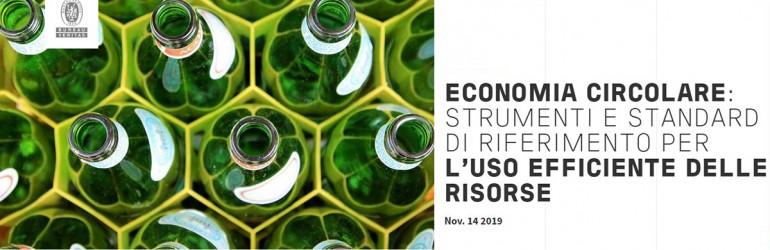 (Italiano) ECONOMIA CIRCOLARE: STRUMENTI E STANDARD DI RIFERIMENTO PER L'USO EFFICIENTE DELLE RISORSE