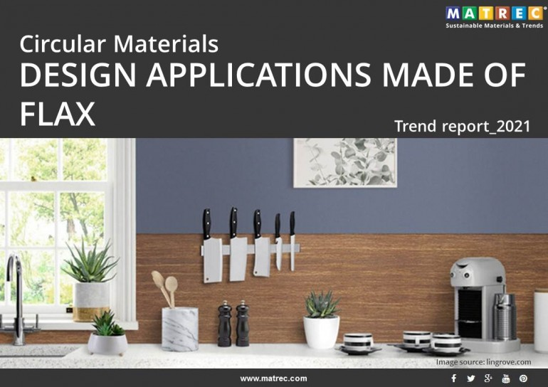 CIRCULAR MATERIALS: DESIGN APPLICATIONS MADE OF FLAX